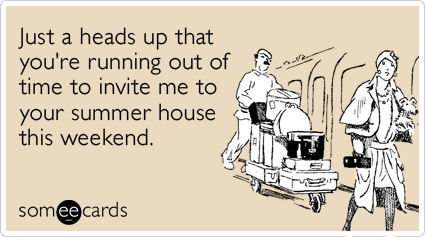 summer-house-invitation-friends-weekend-ecards-someecards