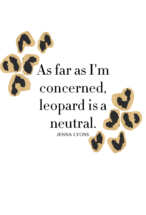Jenna Lyons Leopard Quote