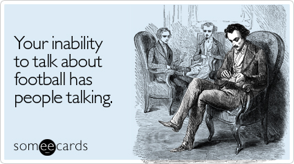 inability-talk-about-sports-ecard-someecards
